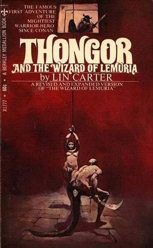 Thongor and the Wizard of Lemuria (Thongor, Book 1): Carter, Lin