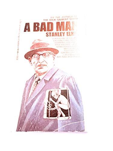 9780425019375: A Bad Man