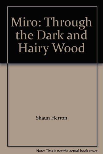 9780425019405: Miro: Through the Dark and Hairy Wood