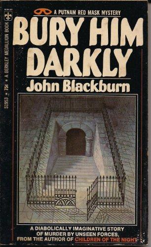 Bury Him Darkly: Blackburn, John