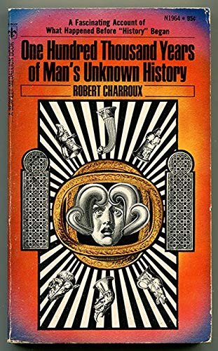 9780425019641: One Hundred Thousand Years of Man's Unknown History
