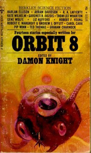 Orbit 8 (Original Science Fiction Stories)