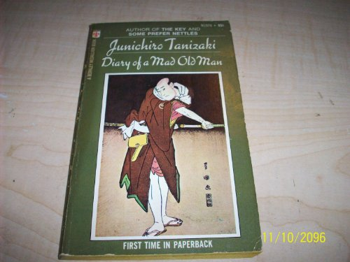 Diary of a Mad Old Man: Tanizaki, Junichiro