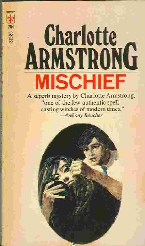 Mischief: Charlotte Armstrong