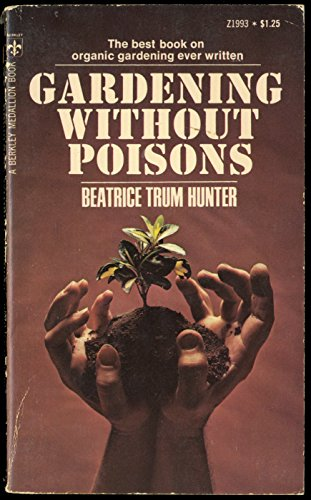9780425019931: Gardening without Poisons