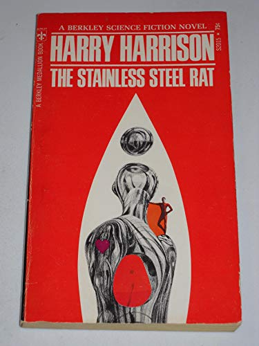 Stainless Steel Rat (A Berkley medallion book): Harrison, Harry