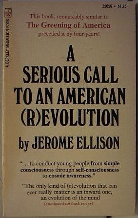 A serious call to an American (r)evolution: Jerome Ellison