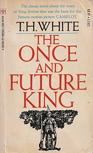Once And Future King (Berkley Medallion Book)