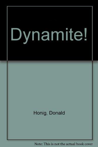 DYNAMITE!: Donald Honig