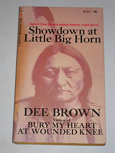 Showdown At the Little Big Horn: Brown, Dee