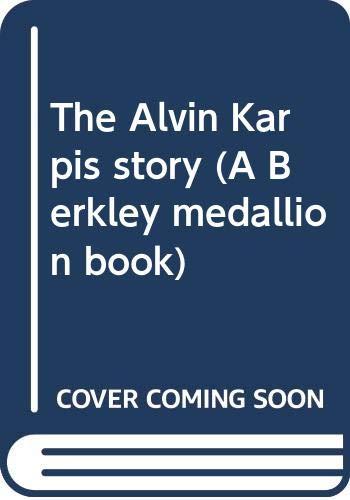 9780425022047: The Alvin Karpis story (A Berkley medallion book)