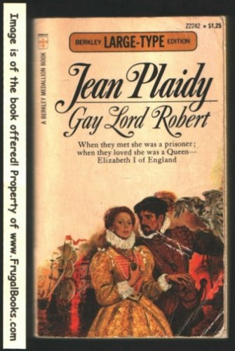 Gay Lord Robert: Plaidy, Jean
