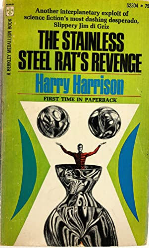 9780425023044: The Stainless Steel Rat's Revenge (Berkley Medallion, S2304)