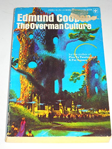 9780425023365: The Overman Culture