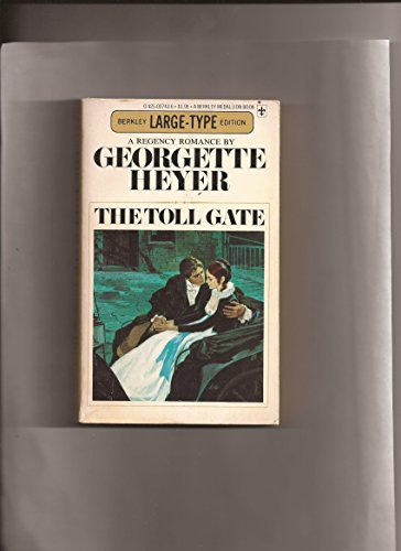 The Toll Gate: Berkley Large-Type Edition (A: Georgette Heyer