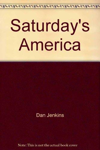9780425023952: Saturday's America