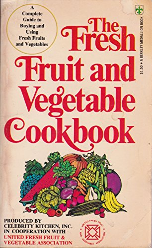 9780425024232: The Fresh Fruit and Vegetable Cookbook