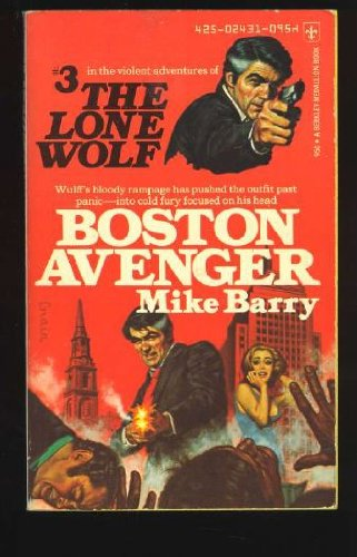 Boston Avenger (The Lone Wolf, Volume 3): Mike Barry