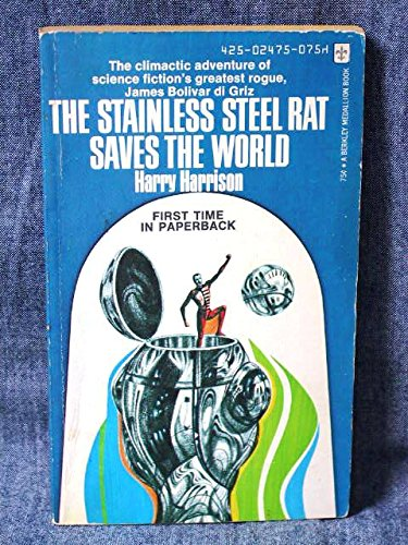 9780425024751: The Stainless Steel Rat Saves the World