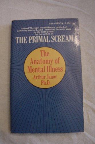 9780425024942: The anatomy of mental illness (Berkley medallion book)