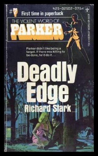 9780425025024: Deadly Edge (Violent World of Parker, No 6)