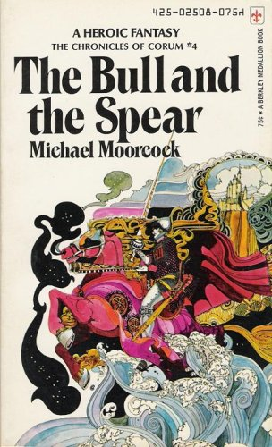 9780425025086: The Bull And The Spear