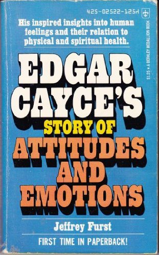 9780425025222: Edgar Cayce's Story Of Attitudes and Emotions
