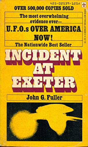 U.F.O.s Over America Now! Incident at Exeter: Foller, J.