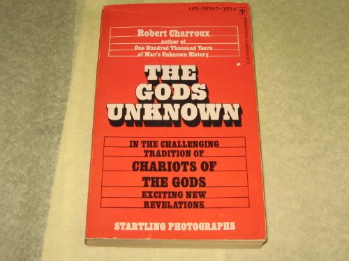 The Gods Unknown: Charroux, Robert