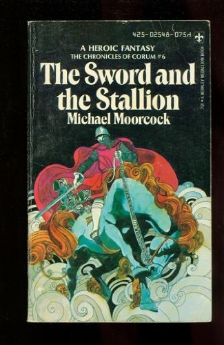 9780425025482: The Sword and The Stallion