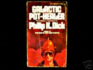 9780425025697: Galactic Pot-healer