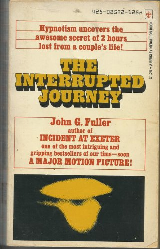 9780425025727: The interrupted journey (A Berkely medallion book)