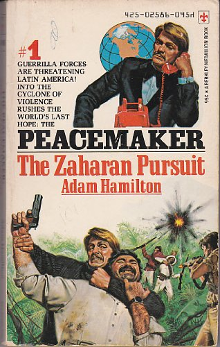 The Peacemaker #1: The Zaharan Pursuit (0425025861) by Adam Hamilton