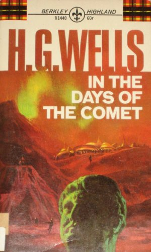 Days Of The Comet: H.G. Wells