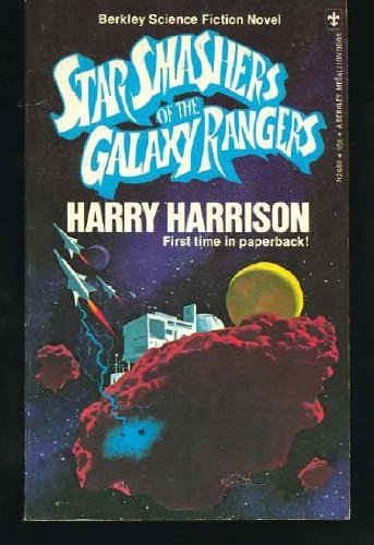 Star Smashers of the Galaxy Rangers: Harry Harrison