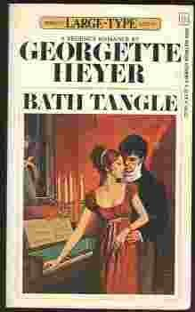 Bath Tangle: Georgette Heyer
