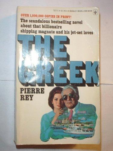 The Greek: Rey,Pierre (Trans J.F.Bernard)