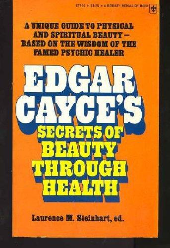 9780425027912: Edgar Cayce's Secrets of Beauty Through Health