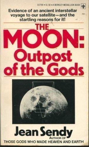 Moon Outpost Of Gods (A Berkley medallion: Sendy, Jean