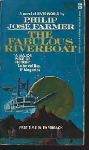 Fabulous Riverboat: Farmer, Philip Jose