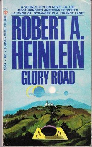 Glory Road (Berkley Medallion Book): Heinlein, Robert A.