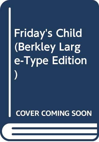 Friday's Child (Berkley Large-Type Edition) (9780425028407) by Georgette Heyer