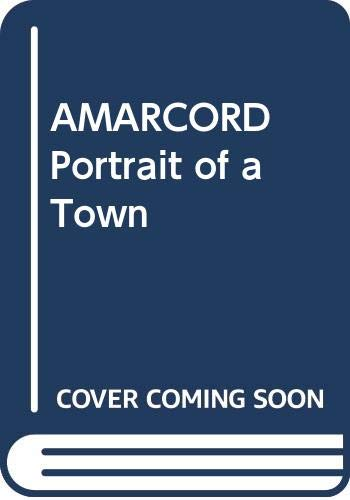 AMARCORD, Portrait of a Town (9780425028568) by Federico Fellini