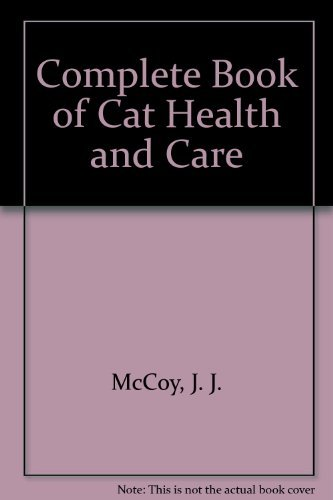 9780425028889: Complete Book of Cat Health and Care