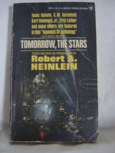 Tomorrow the Stars: Heinlein, Robert A.