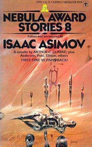 Nebula Award Stories 8: Clarke, Arthur C.;