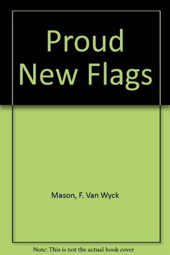 9780425030011: Proud New Flags
