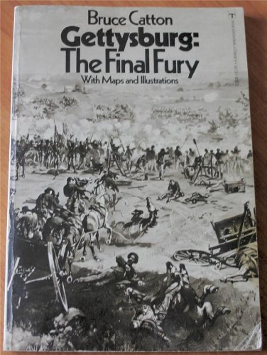 9780425030042: Gettysburg; the Final Fury With Maps and Illustrations