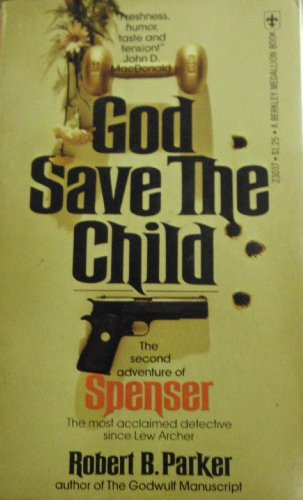 9780425030370: God save the child (A Berkley Medallion book)