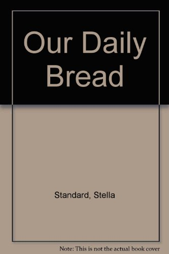 9780425031100: Our Daily Bread